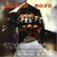 BARON ROJO - VOLUMEN BRUTAL ( SPANISH + ENGLISH VERSION ) (Compact Disc)
