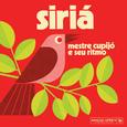 MESTRE CUPIJO E SEU RITMO - SIRIA (Disco Vinilo LP)