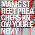 MANIC STREET PREACHERS - KNOW YOUR ENEMY           (Compact Disc)