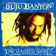 BANTON, BUJU - UNCHAINED SPIRIT          (Compact Disc)