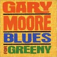 MOORE, GARY - BLUES FOR GREENY =REMASTE (Compact Disc)