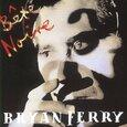 FERRY, BRYAN - BETE NOIRE (Compact Disc)