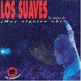 LOS SUAVES - LO MEJOR DE HAY ALGUIEN AHI ? (Compact Disc)