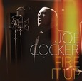 COCKER, JOE - FIRE IT UP (Compact Disc)