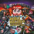 MANOLO KABEZABOLO - TANTO TONTO MONTA TANTO (Compact Disc)