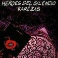 HEROES DEL SILENCIO - RAREZAS (Compact Disc)