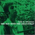 BELLE & SEBASTIAN - BOY WITH THE ARAB STRAP   (Compact Disc)