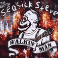 SEASICK STEVE - WALKIN' MAN - BEST OF (Compact Disc)