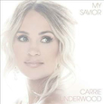UNDERWOOD, CARRIE - MY SAVIOUR (Disco Vinilo LP)