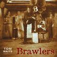 WAITS, TOM - BRAWLERS -COLOURED- (Disco Vinilo LP)