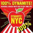 VARIOUS ARTISTS - 100% DYNAMITE NYC (Compact Disc)