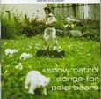 SNOW PATROL - SONGS FOR POLARBEARS (Compact Disc)