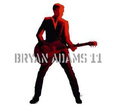 ADAMS, BRYAN - 11 + DVD (Compact Disc)