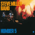MILLER, STEVE - NUMBER 5 -HQ- (Disco Vinilo LP)