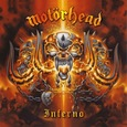 MOTORHEAD - INFERNO (Compact Disc)