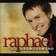 RAPHAEL - EL REENCUENTRO (Compact Disc)