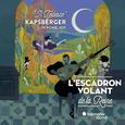 L'ESCADRON VOLANT DE LA REINE - KAPSBERGER IN ROME 1610 IL TEDESCO (Compact Disc)