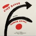 BAKER, CHET - CHET BAKER PLAYS.. (Disco Vinilo LP)
