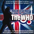 WHO.=TRIBUTE= - ROCK LEGENDS PLAYING SONGS OF THE WHO (Disco Vinilo LP)