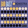 JAH JAZZ ORCHESTRA - INTRODUCING (Compact Disc)