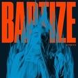 ATREYU - BAPTIZE (Compact Disc)