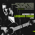 COHEN, LEONARD.=TRIBUTE= - ACORDES OF LEONAD COHEN LIVE (Compact Disc)