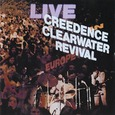 CREEDENCE CLEARWATER REVIVAL - LIVE IN EUROPE (Disco Vinilo LP)