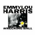 HARRIS, EMMYLOU - WRECKING BALL (Compact Disc)