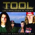 TOOL - LOLLAPALOOZA IN TEXAS (Compact Disc)