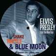 PRESLEY, ELVIS - SHAKE RATTLE & BLUE MOON -PD- (Disco Vinilo  7')