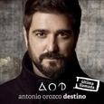 OROZCO, ANTONIO - DESTINO (ULTIMA LLAMADA) + DVD (Compact Disc)