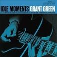GREEN, GRANT - IDLE MOMENTS -HQ- (Disco Vinilo LP)