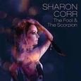 CORR, SHARON - THE FOOL & THE SCORPION (Compact Disc)