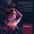 CORR, SHARON - FOOL & THE SCORPION -FIRMADO- (Compact Disc)