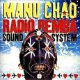 CHAO, MANU - RADIO BEMBA SOUND SYSTEM (Compact Disc)