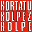 KORTATU - KOLPEZ KOLPE (Disco Vinilo LP)