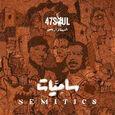 47SOUL - SEMITICS -DIGI- (Disco Vinilo LP)