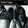 VEGAS, NACHO - CAJAS DE MUSICA DIFICILES DE PARAR -HQ- (Disco Vinilo LP)