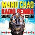CHAO, MANU - RADIO BEMBA SOUND SYSTEM + CD (Disco Vinilo LP)