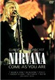 NIRVANA - COME AS YOU ARE (Digital Video -DVD-)