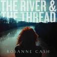 CASH, ROSANNE - RIVER & THE THREAD (Compact Disc)