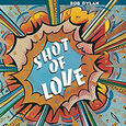 DYLAN, BOB - SHOT OF LOVE (Disco Vinilo LP)