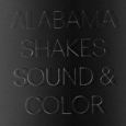 ALABAMA SHAKES - SOUND & COLOR -DELUXE LTD- (Disco Vinilo LP)