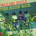 WAILING SOULS - FIREHOUSE ROCK (Disco Vinilo LP)