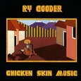 COODER, RY - CHICKEN SKIN MUSIC (Compact Disc)