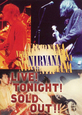 NIRVANA - LIVE! TONIGHT! SOLD OUT! (Digital Video -DVD-)