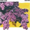 SCHOOL IS COOL - GOOD NEWS (Compact Disc)