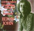 JOHN, ELTON - COTTON FIELDS (Compact Disc)