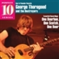 THOROGOOD, GEORGE - ONE BOURBON ONE SCOTCH ONE BEER -ESSENCIAL- (Compact Disc)