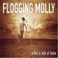 FLOGGING MOLLY - WITHIN A MILE FROM HOME   (Compact Disc)